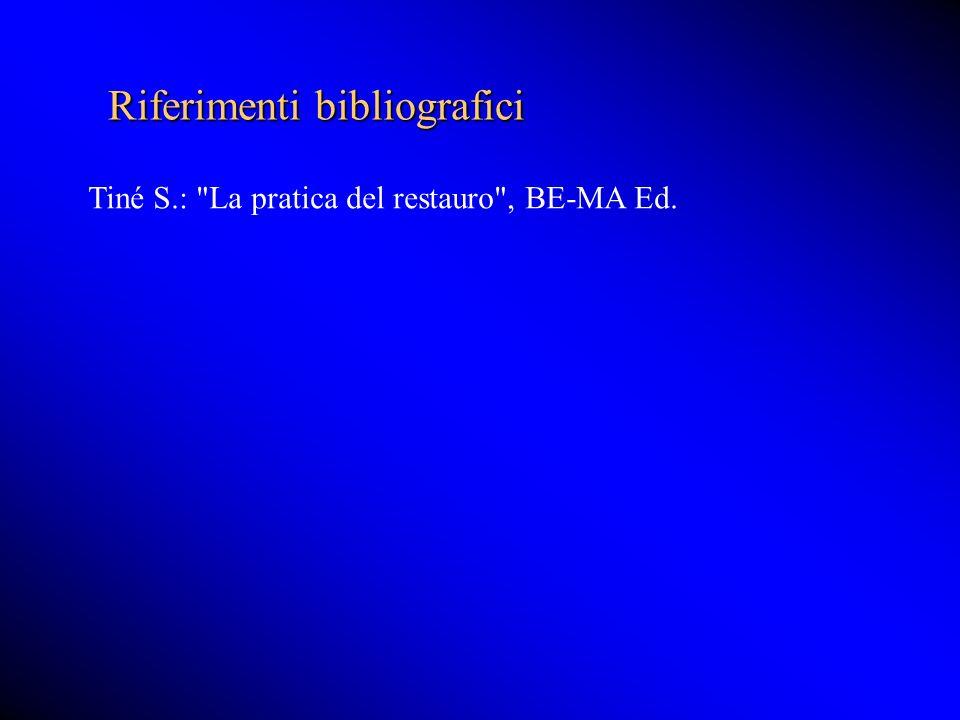 Riferimenti bibliografici Tiné S.: