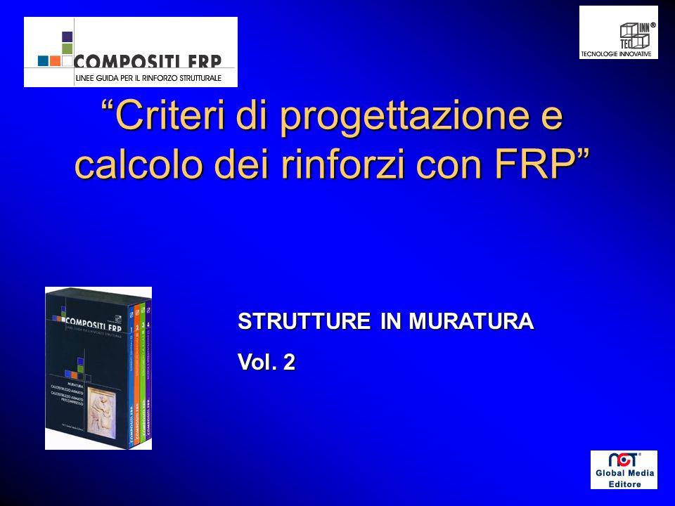 Criteri di progettazione e calcolo dei rinforzi con FRP STRUTTURE IN MURATURA Vol. 2