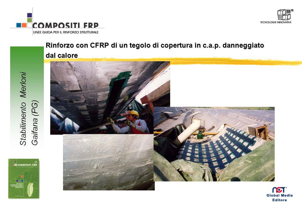 Rinforzo con CFRP di un tegolo di copertura in c.a.p. danneggiato dal calore Stabilimento Merloni Gaifana (PG)