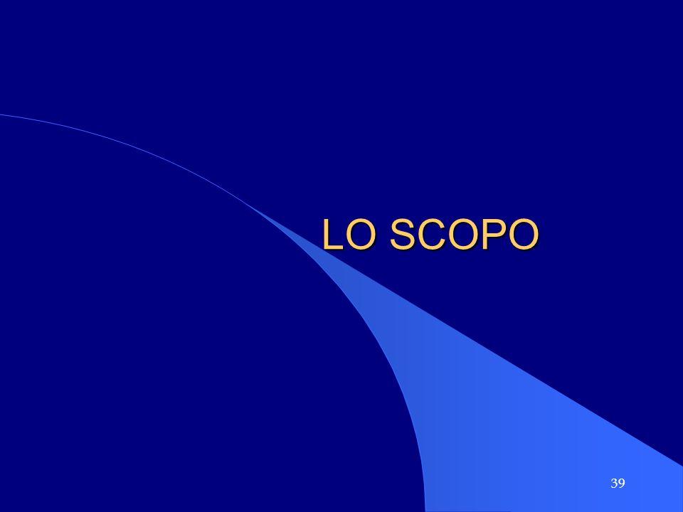 39 LO SCOPO
