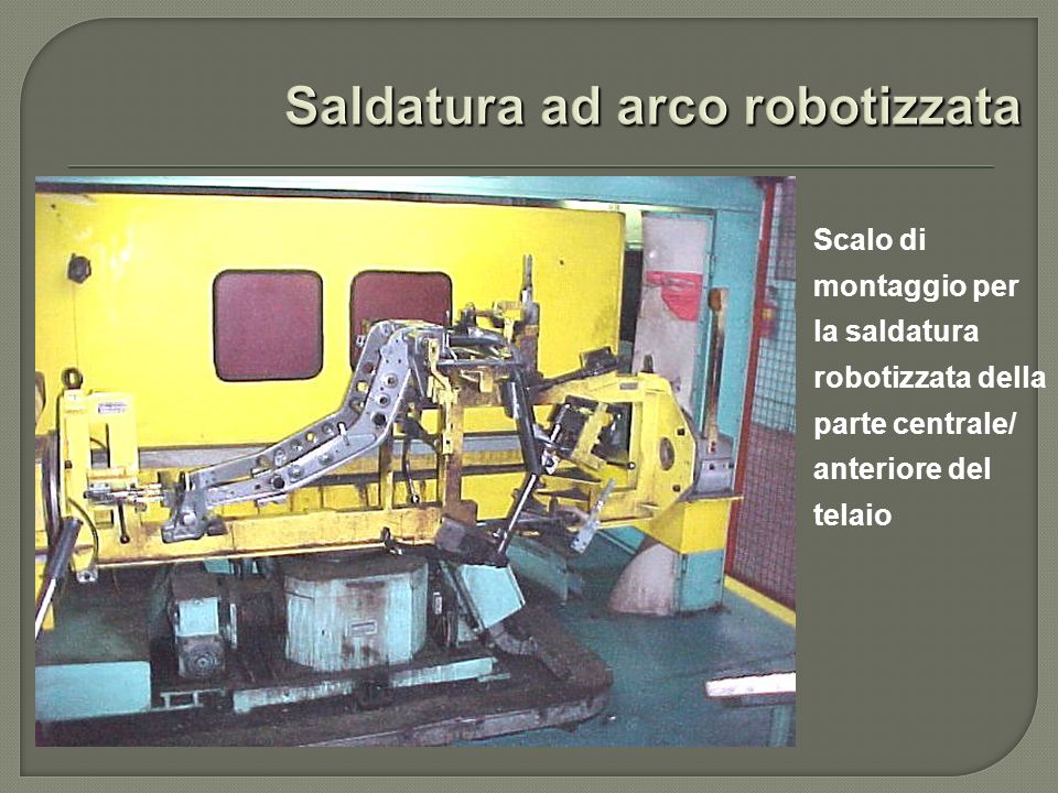 Scalo di montaggio per la saldatura robotizzata della parte centrale/ anteriore del telaio