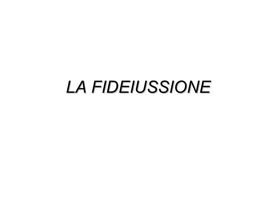 LA FIDEIUSSIONE