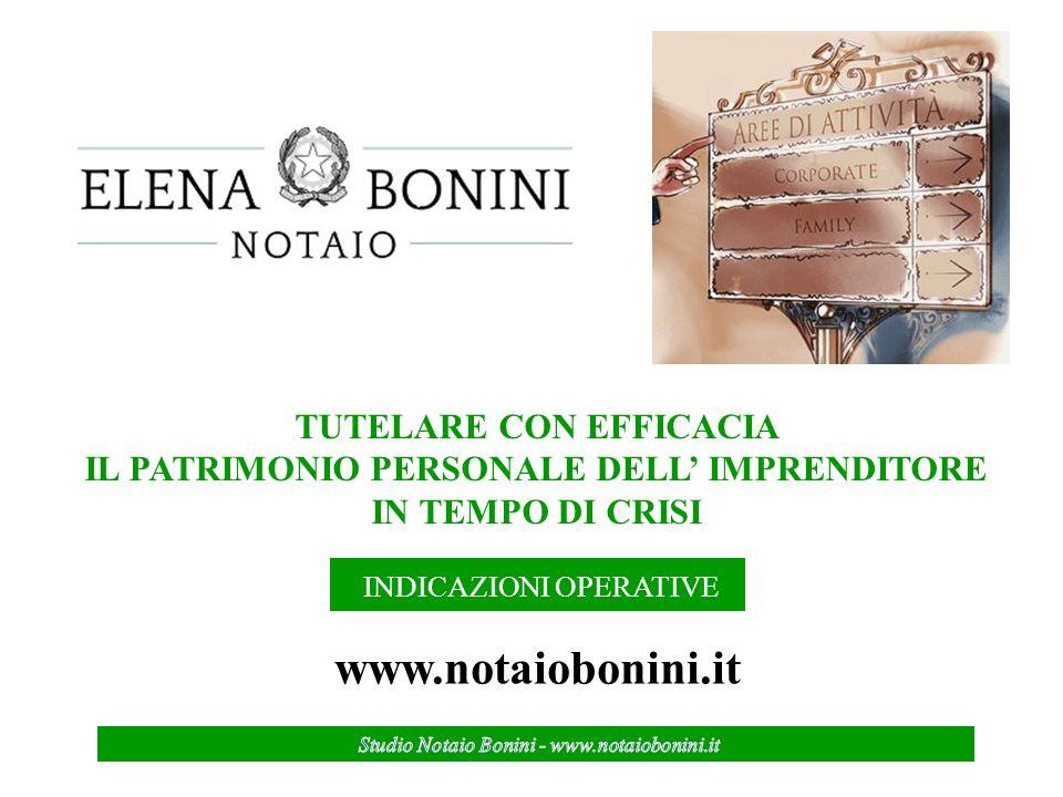Studio Legale Giacopuzzi – Diritto d Impresa – www.studiogiacopuzzi.it TUTELARE CON EFFICACIA IL PATRIMONIO PERSONALE DELL IMPRENDITORE IN TEMPO DI CRISI INDICAZIONI OPERATIVE www.notaiobonini.it