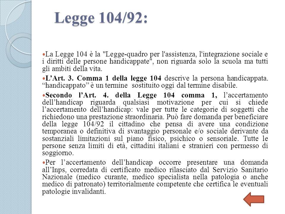 Legge 104/92: La Legge 104 è la