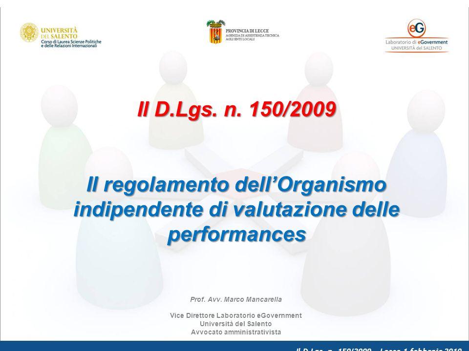 Il D.Lgs. n. 150/2009 – Lecce 1 febbraio 2010 Il D.Lgs.