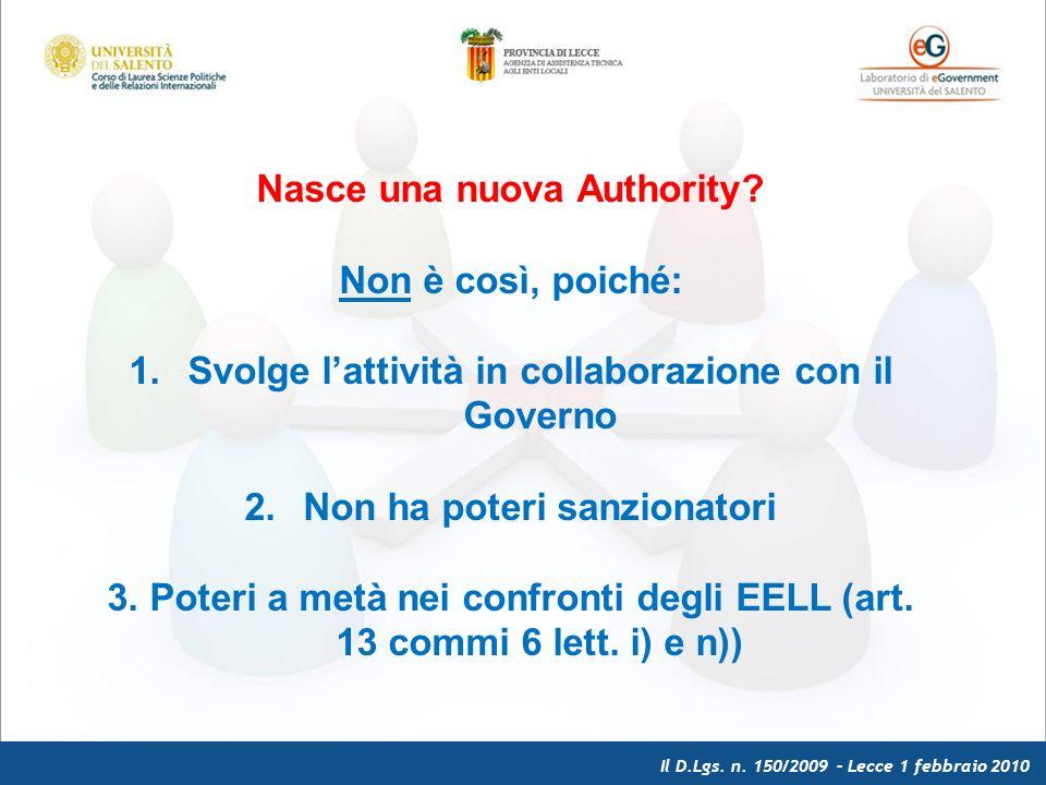 Il D.Lgs. n. 150/2009 – Lecce 1 febbraio 2010 Nasce una nuova Authority.