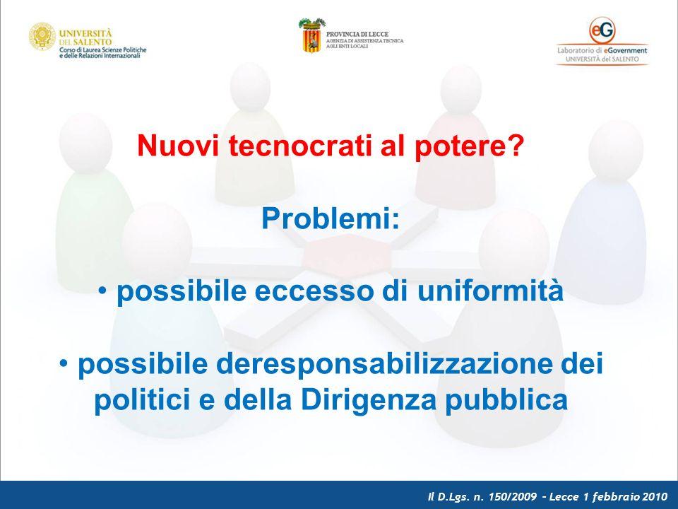 Il D.Lgs. n. 150/2009 – Lecce 1 febbraio 2010 Nuovi tecnocrati al potere.