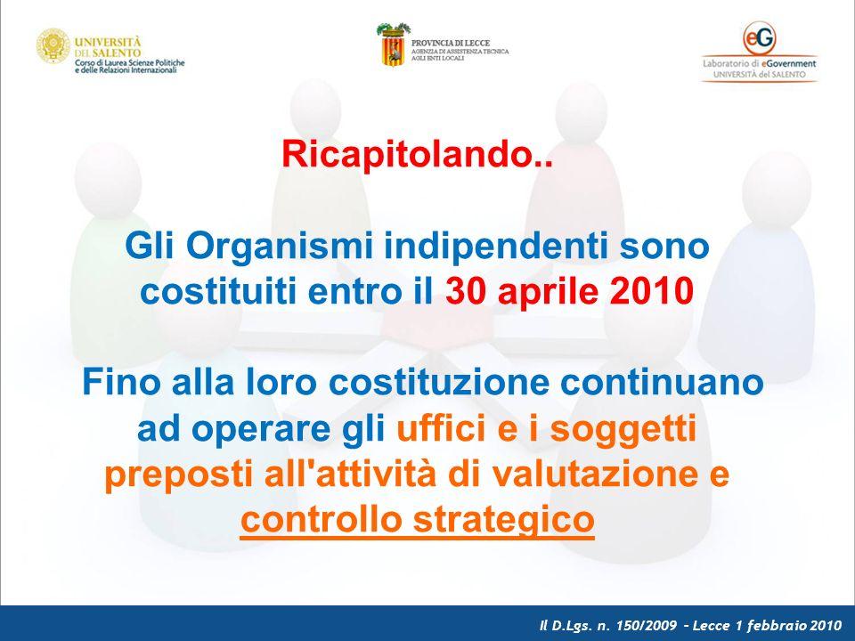 Il D.Lgs. n. 150/2009 – Lecce 1 febbraio 2010 Ricapitolando..
