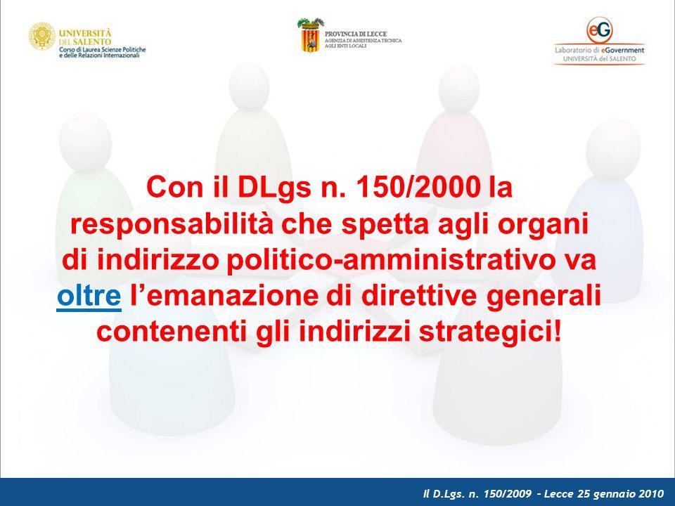 Il D.Lgs. n. 150/2009 – Lecce 25 gennaio 2010 Con il DLgs n.