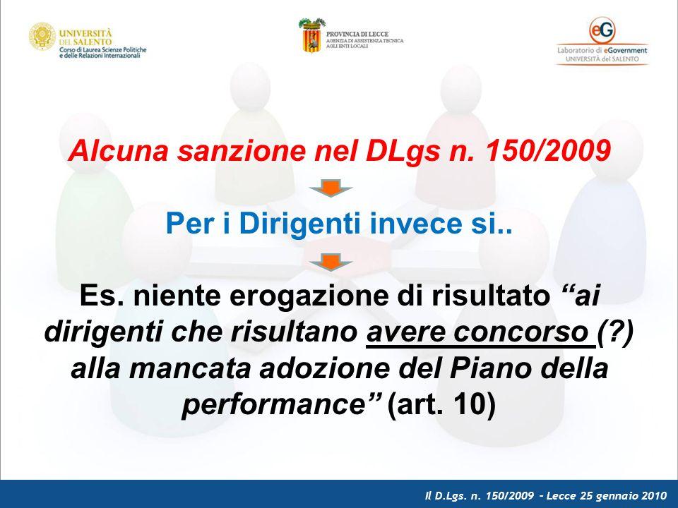 Il D.Lgs. n. 150/2009 – Lecce 25 gennaio 2010 Alcuna sanzione nel DLgs n.
