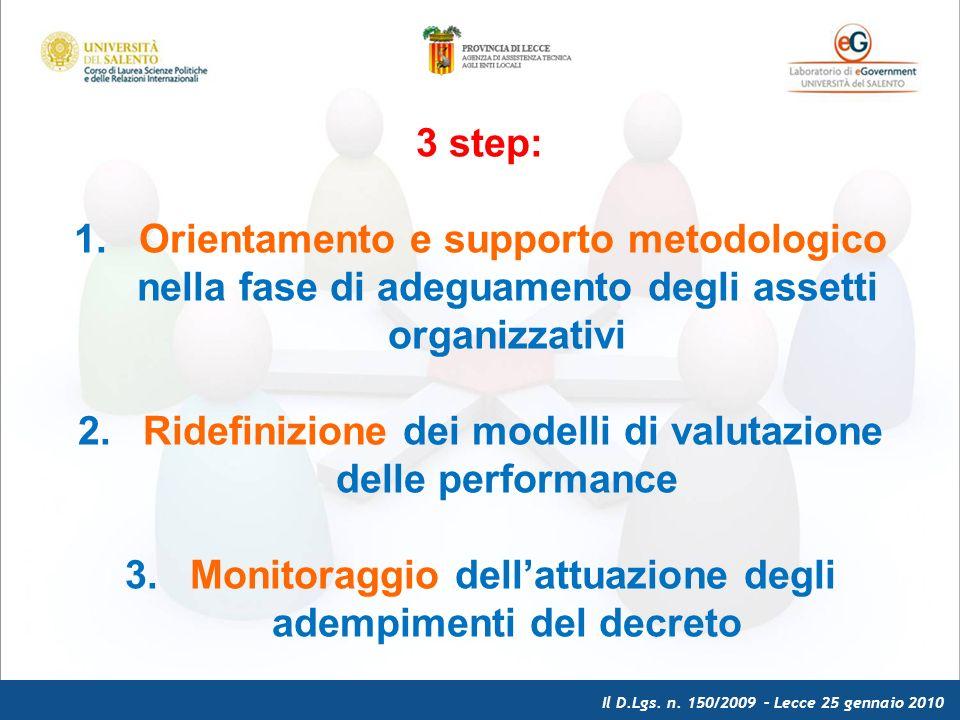 Il D.Lgs. n. 150/2009 – Lecce 25 gennaio 2010 3 step: 1.