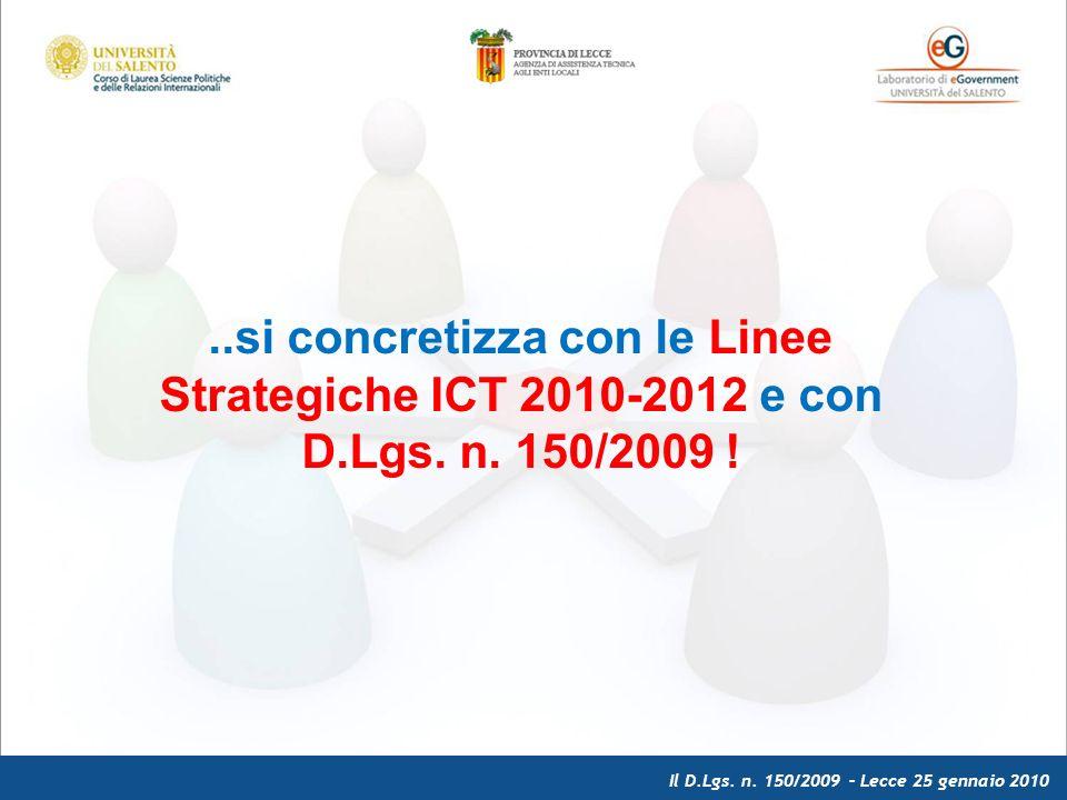 Il D.Lgs.n. 150/2009 – Lecce 25 gennaio 2010 Con il DLgs n.