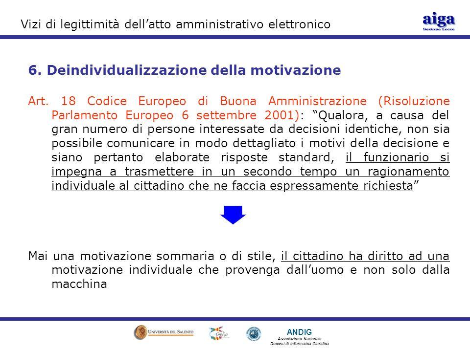ANDIG Associazione Nazionale Docenti di Informatica Giuridica Vizi di legittimità dellatto amministrativo elettronico 6.