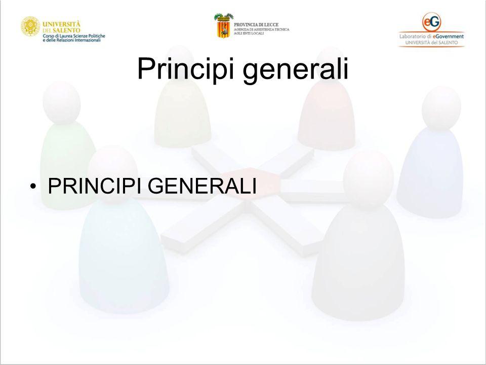 Principi generali PRINCIPI GENERALI
