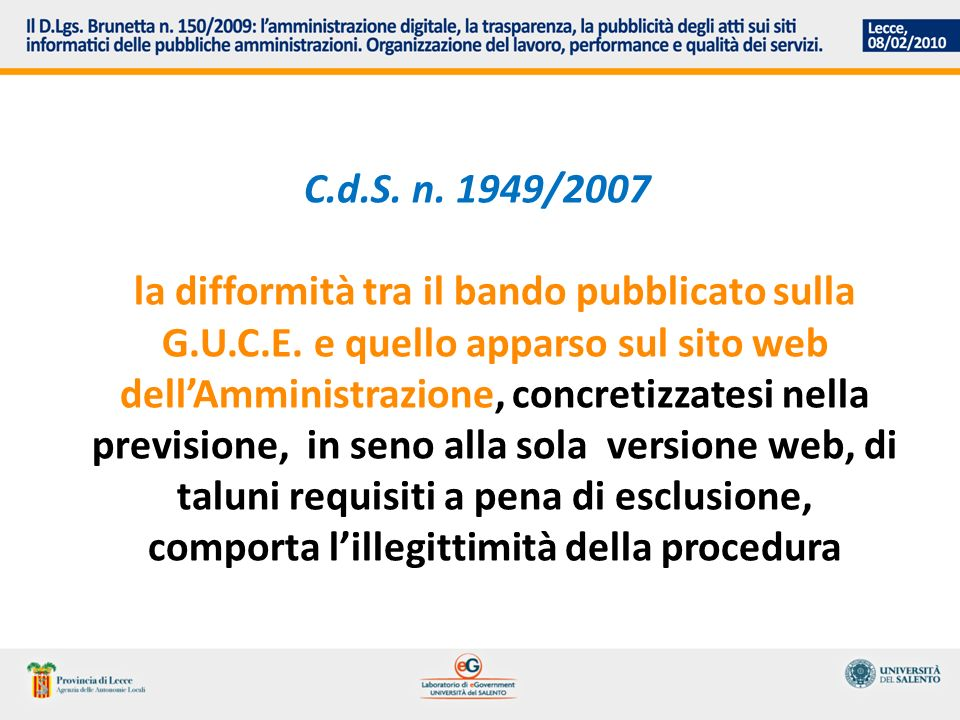 C.d.S. n. 1949/2007 la difformità tra il bando pubblicato sulla G.U.C.E.
