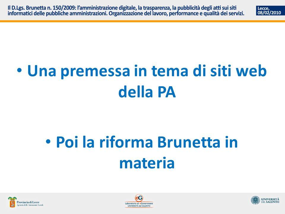 Una premessa in tema di siti web della PA Poi la riforma Brunetta in materia
