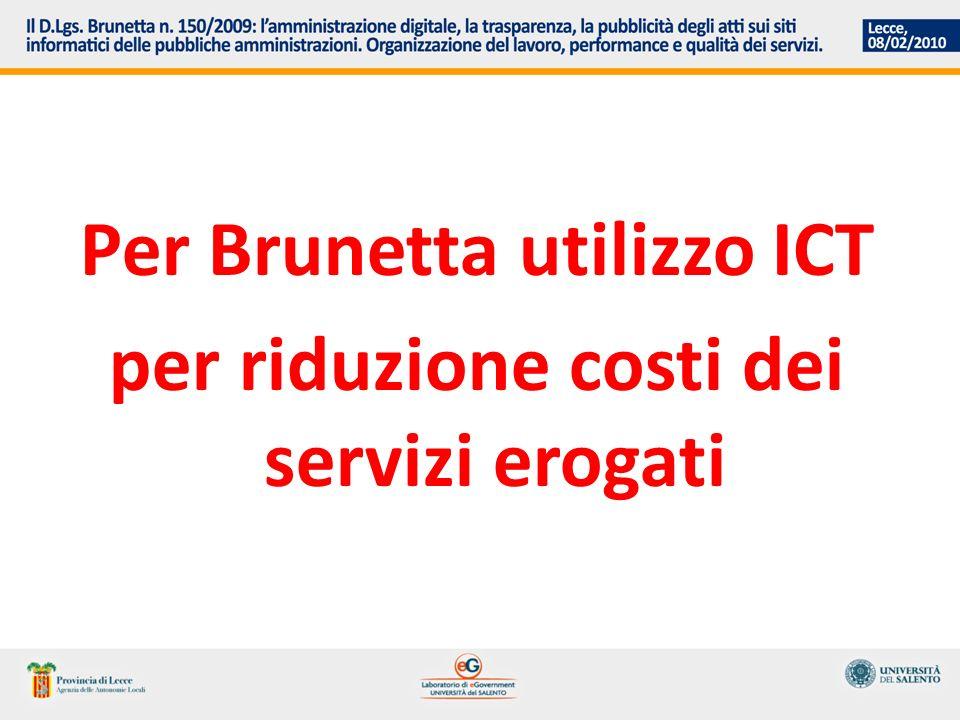 Per Brunetta utilizzo ICT per riduzione costi dei servizi erogati
