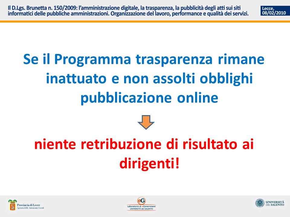 Se il Programma trasparenza rimane inattuato e non assolti obblighi pubblicazione online niente retribuzione di risultato ai dirigenti!