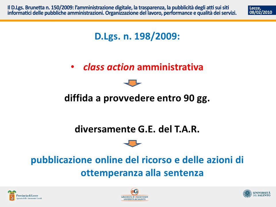 D.Lgs. n. 198/2009: class action amministrativa diffida a provvedere entro 90 gg.