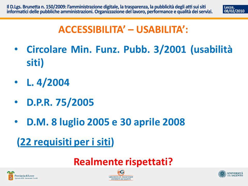 ACCESSIBILITA: L.4/2004 (anche responsabilità dirigenziale) Diritto soggettivo ex art.