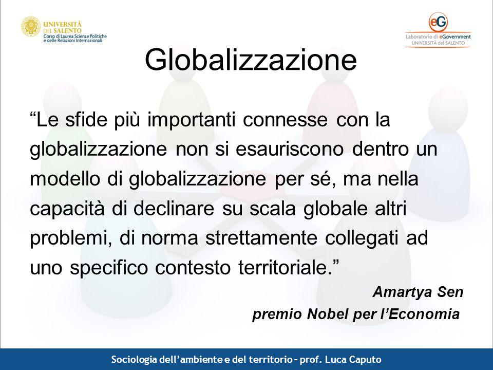 Comunicazione pubblica - Luca Caputo Globalizzazione Le sfide più importanti connesse con la globalizzazione non si esauriscono dentro un modello di g