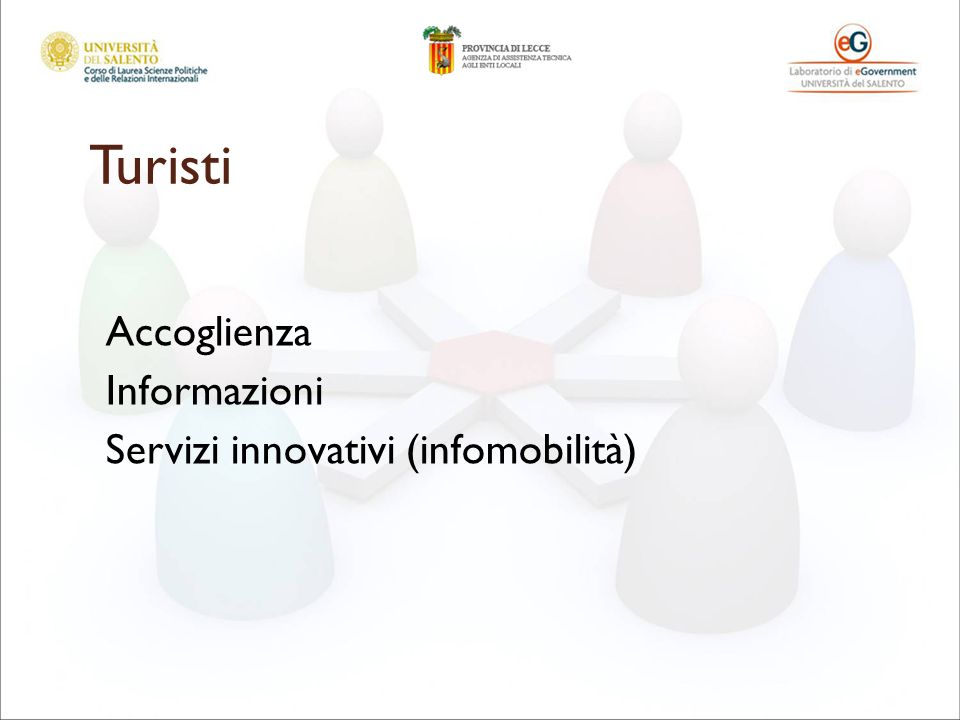 Turisti Accoglienza Informazioni Servizi innovativi (infomobilità)