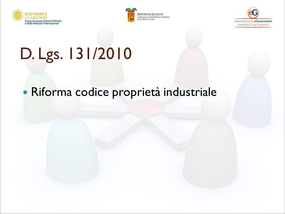 D. Lgs. 131/2010 Riforma codice proprietà industriale