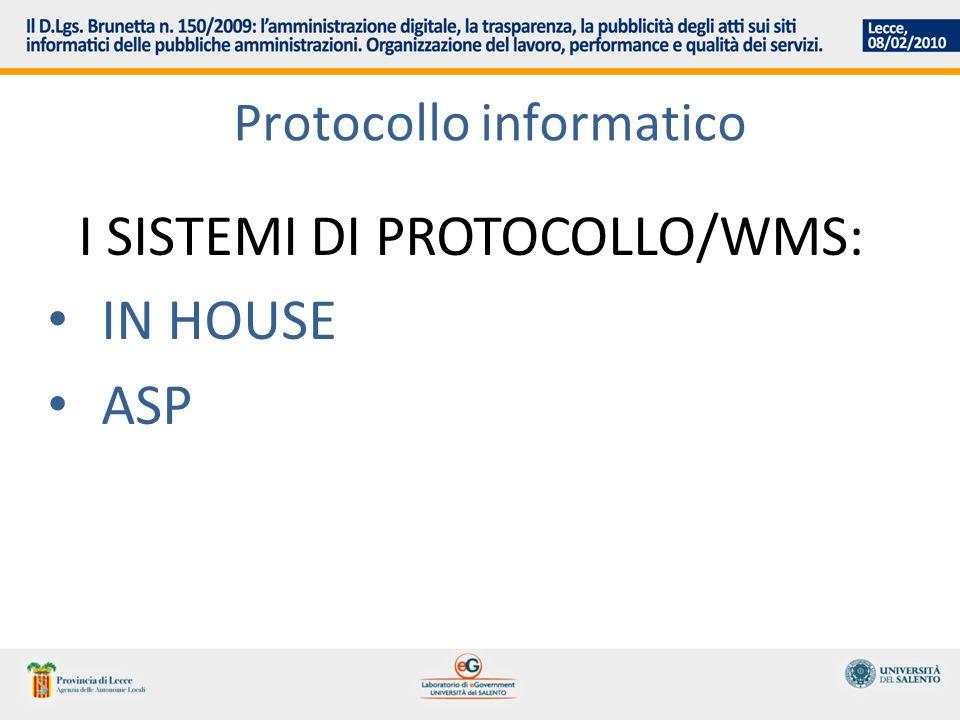 Protocollo informatico I SISTEMI DI PROTOCOLLO/WMS: IN HOUSE ASP