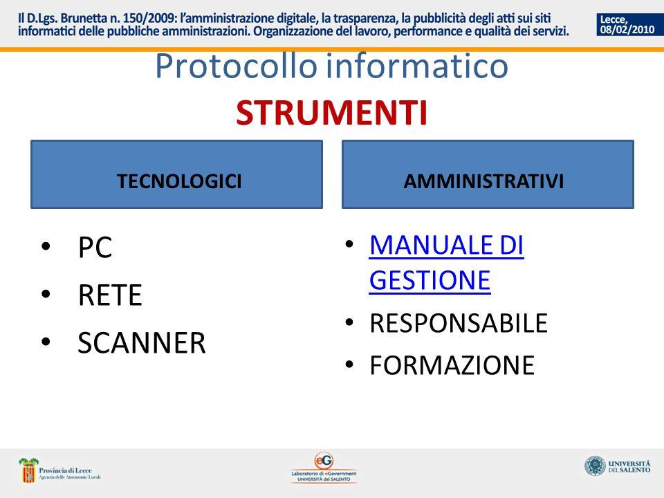 Protocollo informatico STRUMENTI TECNOLOGICI PC RETE SCANNER AMMINISTRATIVI MANUALE DI GESTIONE MANUALE DI GESTIONE RESPONSABILE FORMAZIONE