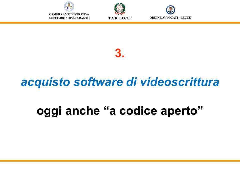 3. acquisto software di videoscrittura oggi anche a codice aperto
