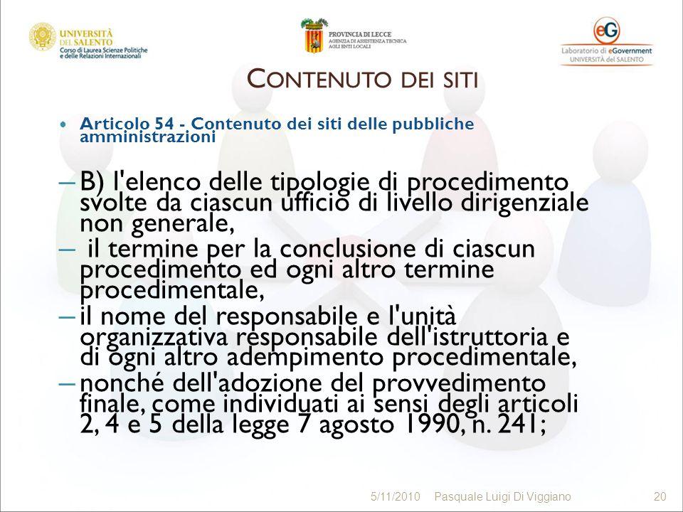 Articolo 54 - Contenuto dei siti delle pubbliche amministrazioni B) l'elenco delle tipologie di procedimento svolte da ciascun ufficio di livello diri