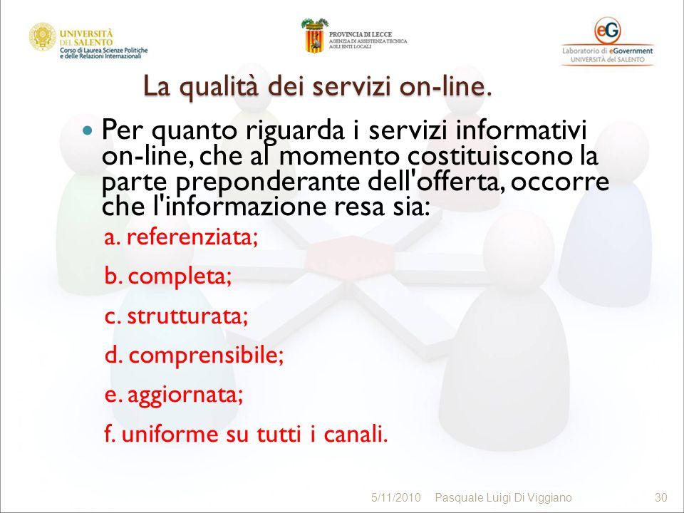La qualità dei servizi on-line. Per quanto riguarda i servizi informativi on-line, che al momento costituiscono la parte preponderante dell'offerta, o
