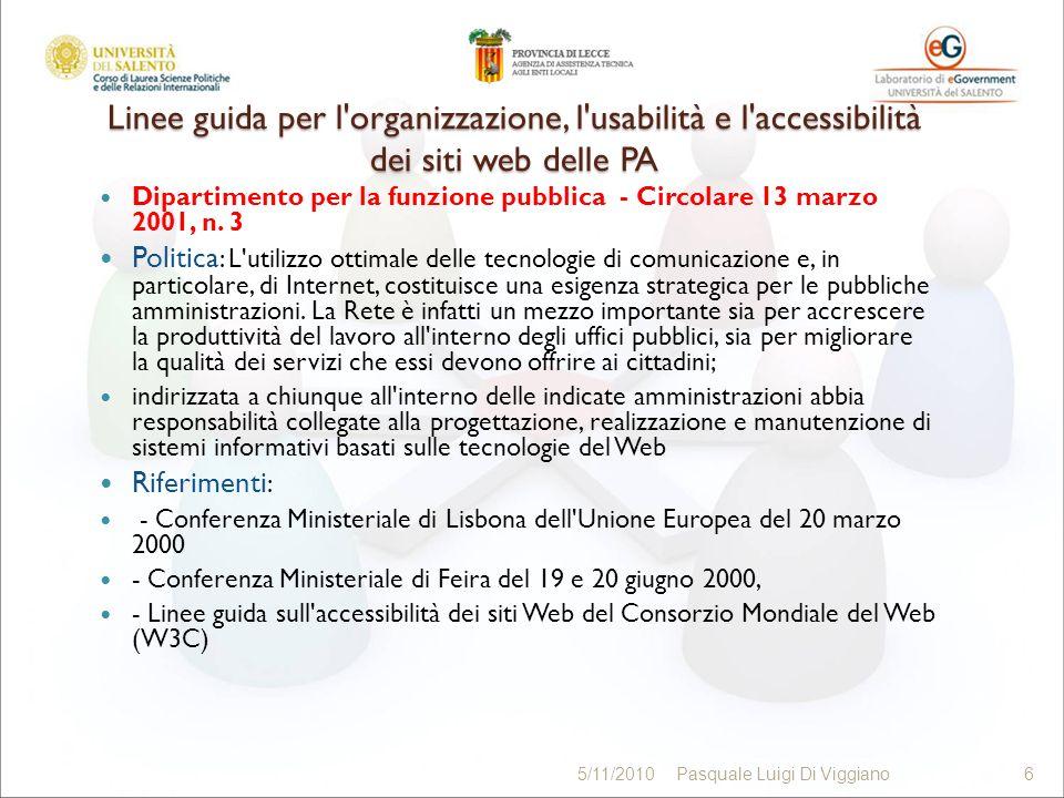 Linee guida per l organizzazione, l usabilità e l accessibilità dei siti web delle PA Dipartimento per la funzione pubblica - Circolare 13 marzo 2001, n.