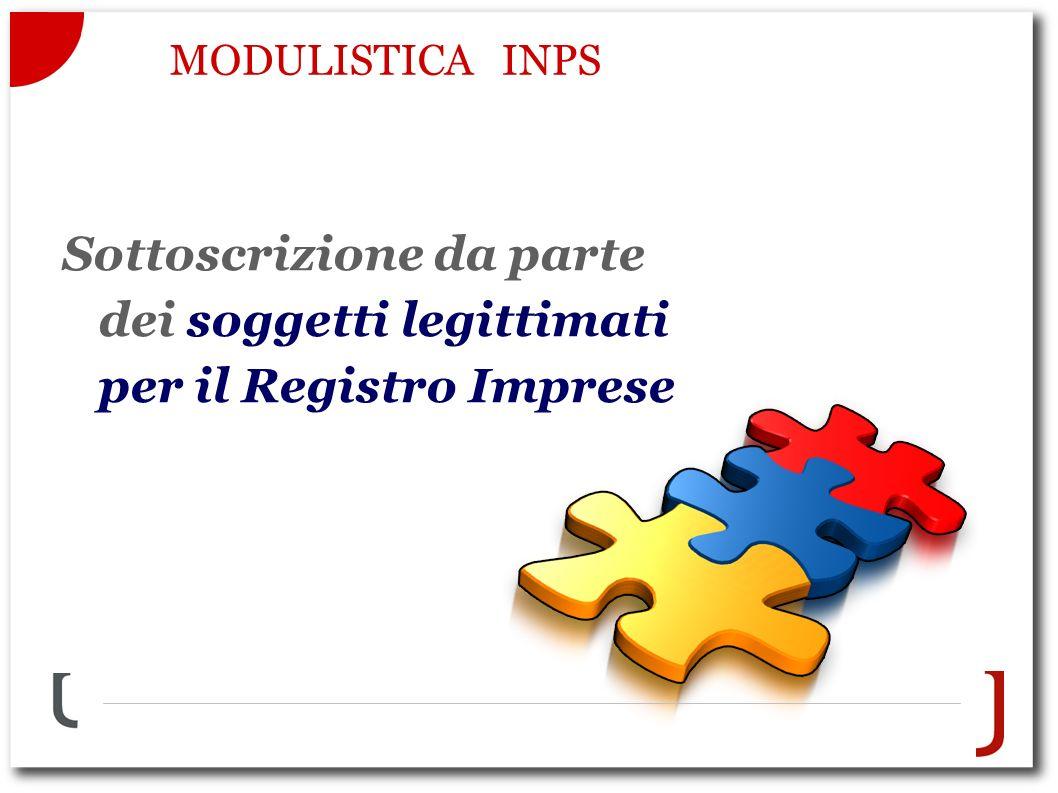 MODULISTICA INPS Sottoscrizione da parte dei soggetti legittimati per il Registro Imprese
