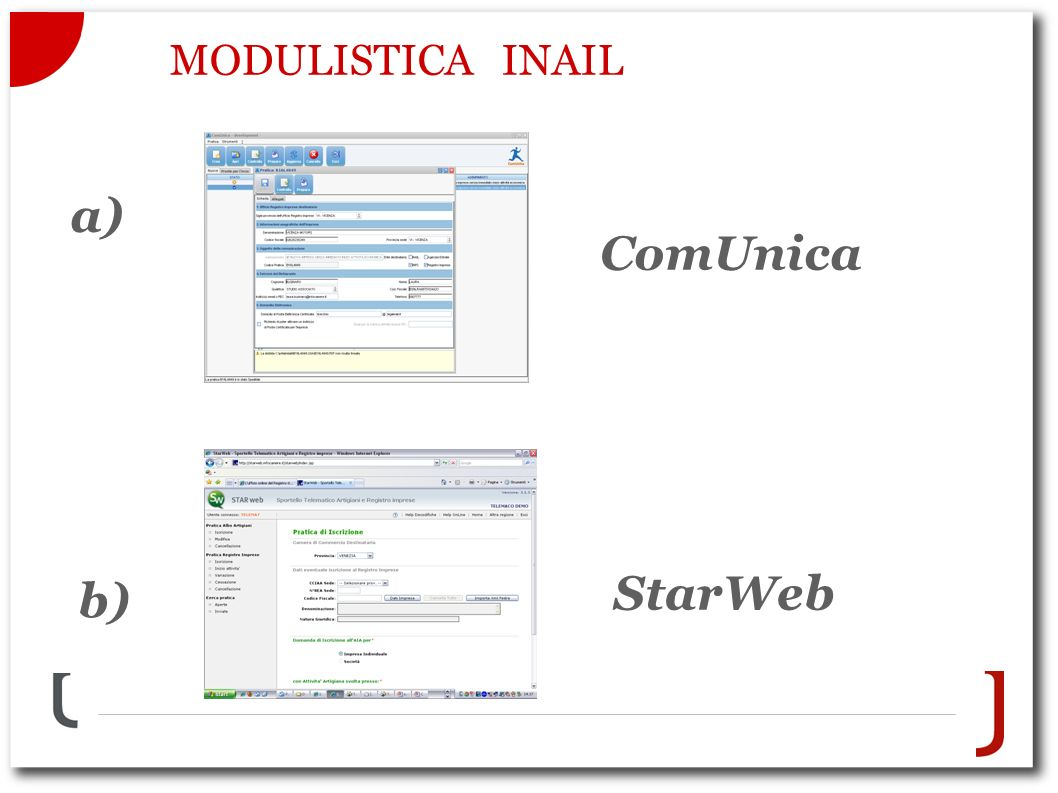 MODULISTICA INAIL a) ComUnica b) StarWeb