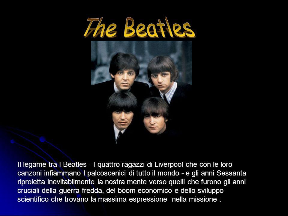 Il legame tra I Beatles - I quattro ragazzi di Liverpool che con le loro canzoni infiammano I palcoscenici di tutto il mondo - e gli anni Sessanta rip