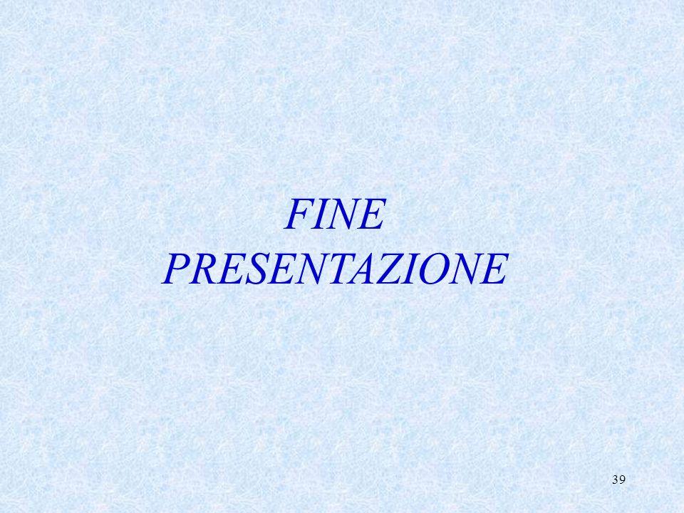 39 FINE PRESENTAZIONE