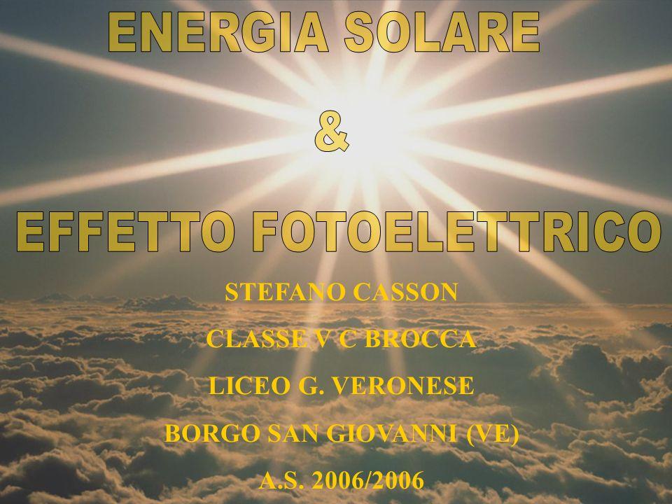 STEFANO CASSON CLASSE V C BROCCA LICEO G. VERONESE BORGO SAN GIOVANNI (VE) A.S. 2006/2006
