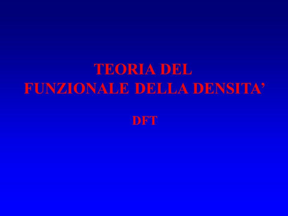 TEORIA DEL FUNZIONALE DELLA DENSITA DFT