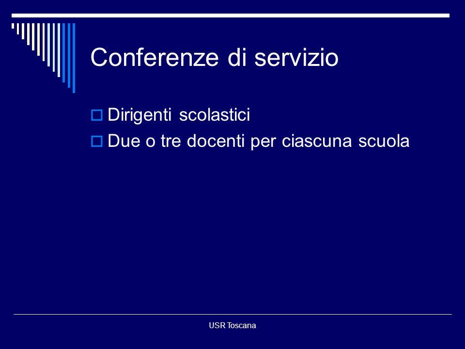 USR Toscana Conferenze di servizio Dirigenti scolastici Due o tre docenti per ciascuna scuola