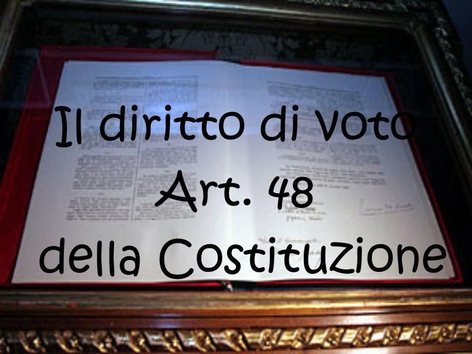 Il diritto di voto Art. 48 della Costituzione