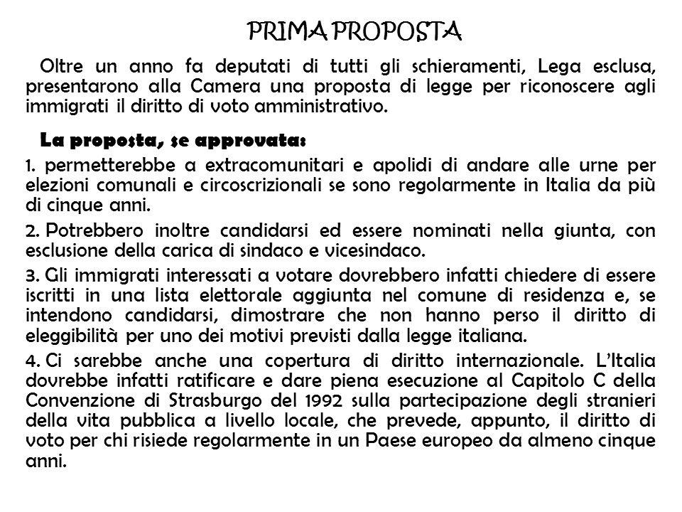 PRIMA PROPOSTA Oltre un anno fa deputati di tutti gli schieramenti, Lega esclusa, presentarono alla Camera una proposta di legge per riconoscere agli