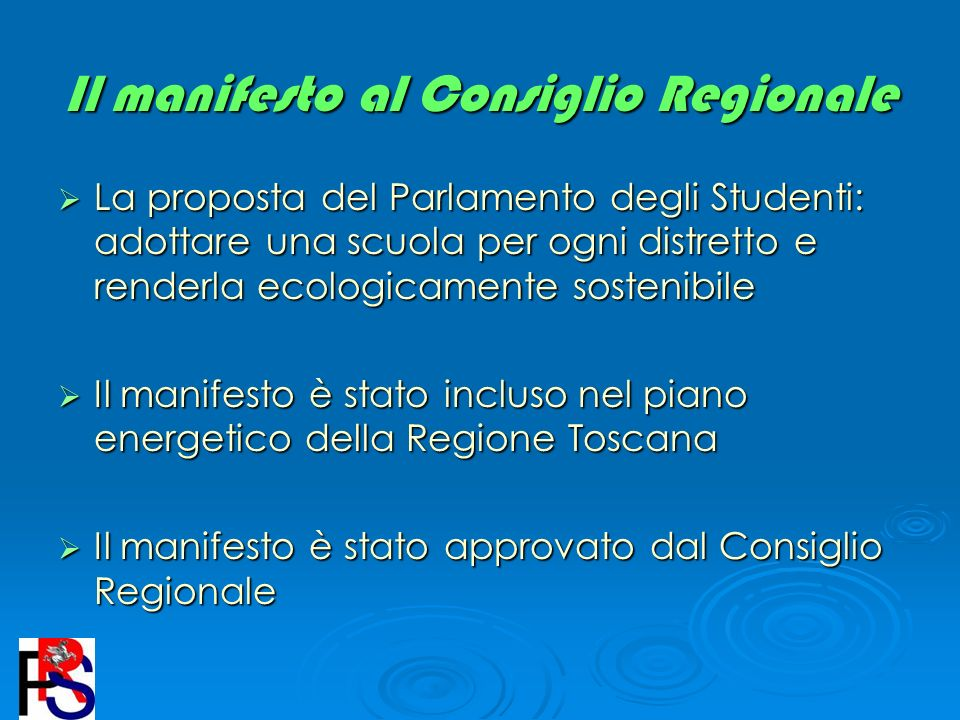 Il manifesto al Consiglio Regionale La proposta del Parlamento degli Studenti: adottare una scuola per ogni distretto e renderla ecologicamente sosten
