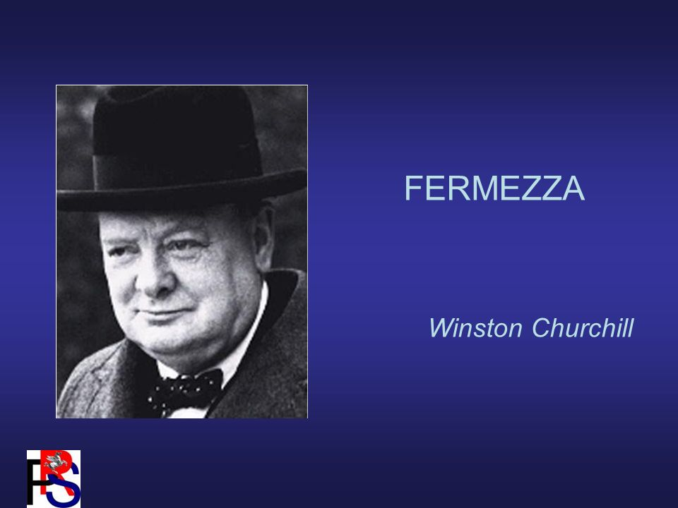FERMEZZA Winston Churchill