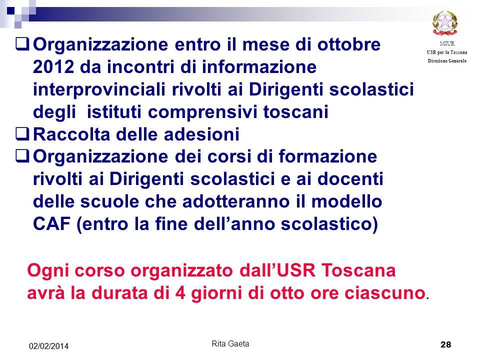 28 02/02/2014 MIUR USR per la Toscana Direzione Generale Organizzazione entro il mese di ottobre 2012 da incontri di informazione interprovinciali riv
