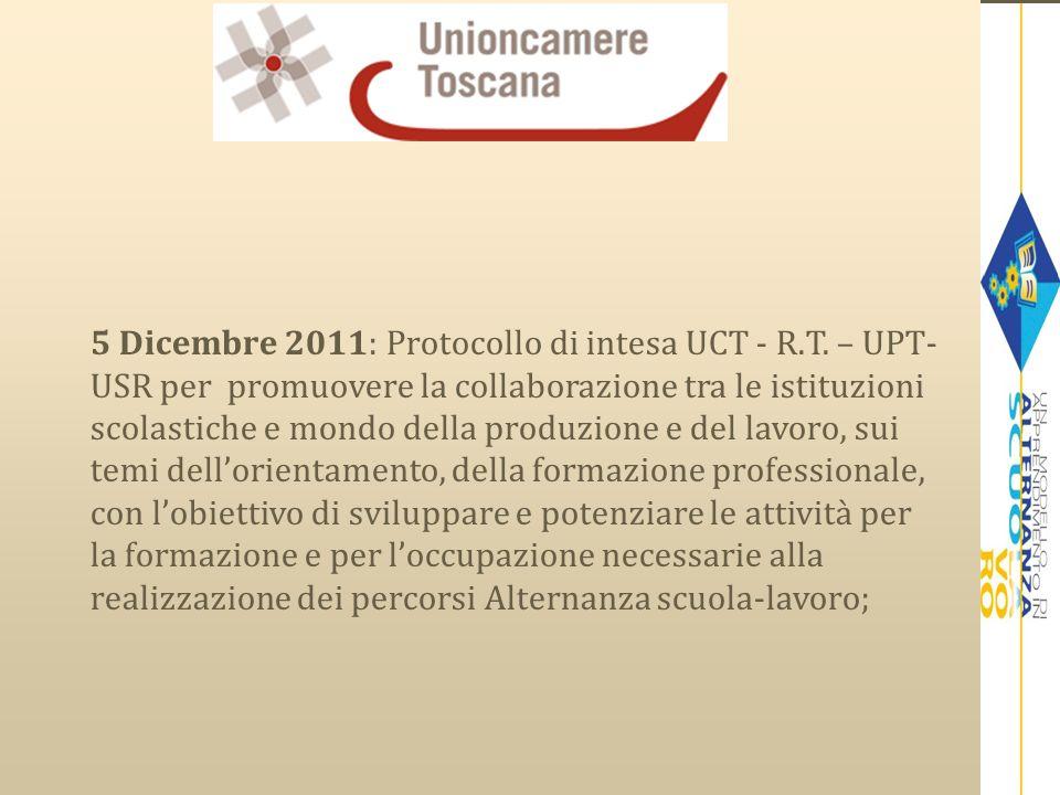 5 Dicembre 2011: Protocollo di intesa UCT - R.T. – UPT- USR per promuovere la collaborazione tra le istituzioni scolastiche e mondo della produzione e