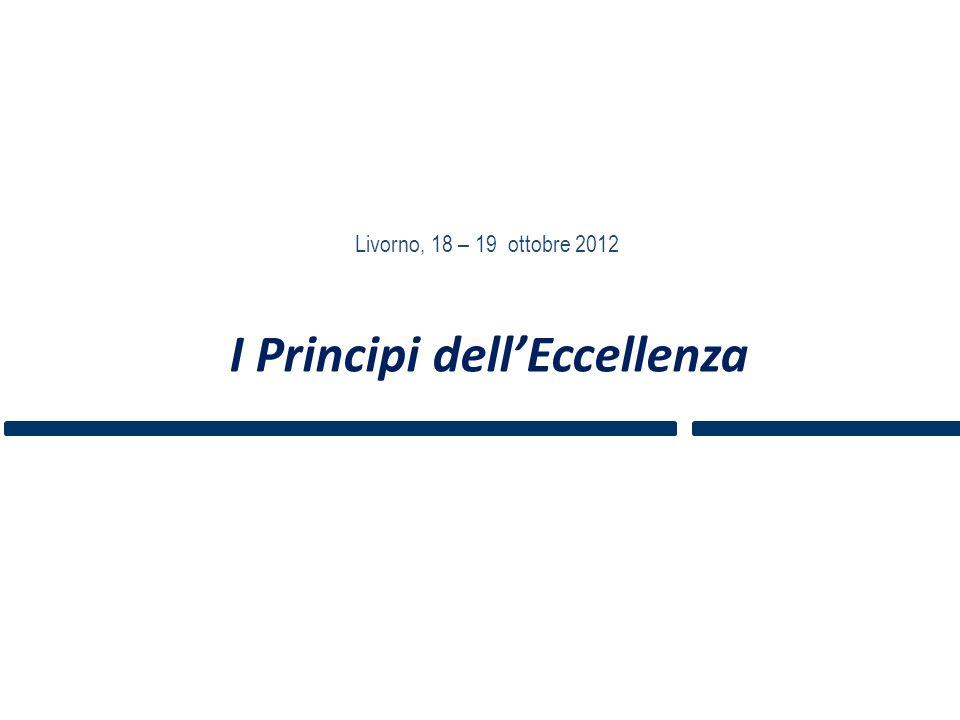 I Principi dellEccellenza Livorno, 18 – 19 ottobre 2012