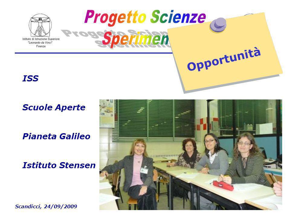 Scandicci, 24/09/2009 Opportunità ISS Scuole Aperte Pianeta Galileo Istituto Stensen