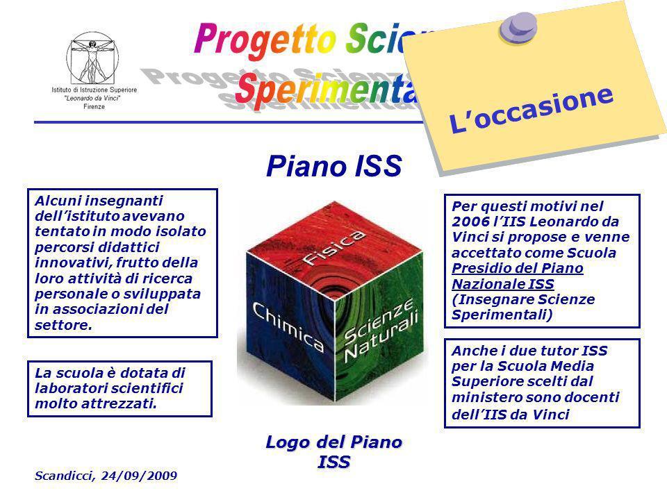 Scandicci, 24/09/2009 Loccasione Alcuni insegnanti dellistituto avevano tentato in modo isolato percorsi didattici innovativi, frutto della loro attività di ricerca personale o sviluppata in associazioni del settore.