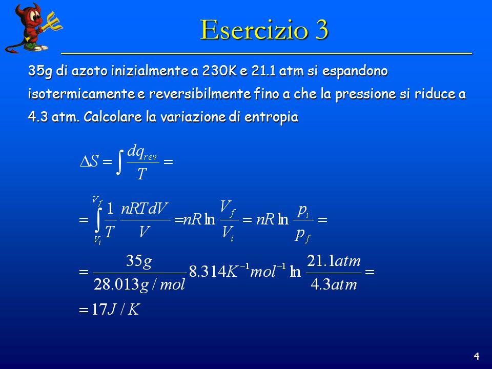 5 Esercizio 4 2.00 moli di un gas ideale biatomico a 25°C e 1.00atm vengono portate a 125 °C e 5.00 atm.
